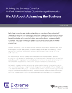 Building the Business Case For Unified Wired/Wireless Cloud-Managed Networks