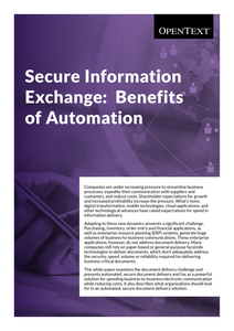 Secure Information Exchange: Benefits of Automation