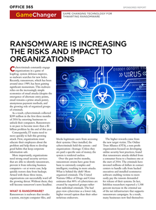 Game Changer: Ransomware is Increasing the Risks & Impact to Organizations