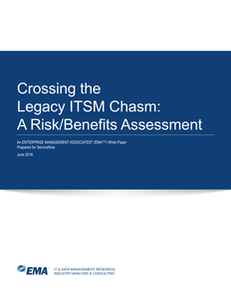 Crossing the Legacy ITSM Chasm: A Risk/Benefts Assessment
