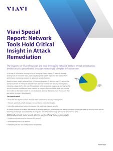 Viavi Special Report: Network Tools Hold Critical Insight in Attack Remediation