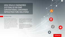 How Oracle Engineered Systems Go Beyond Conventional Converged Infrastructure Solutions