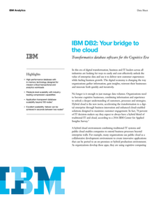 IBM DB2: Your Bridge to the Cloud Data Sheet