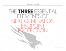 Three Essential Elements of Next-Gen Endpoint Protection
