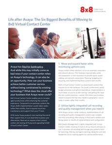 Life after Avaya: The Six Biggest Benefits of Moving to 8×8 Virtual Contact Center