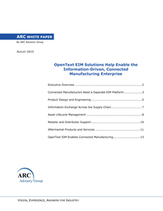 OpenText EIM Solutions Help Enable the Information-Driven, Connected Manufacturing Enterprise