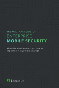 The Practical Guide to Enterprise Mobile Security