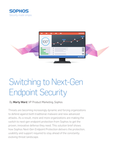 Switching to Next-Gen Endpoint Security