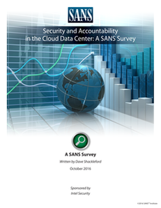 Security and Accountability in the Cloud Data Center: A SANS Survey