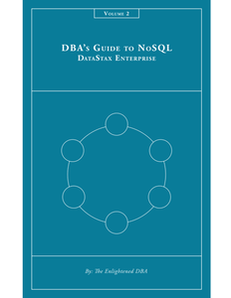 DBA's Guide to NoSQL