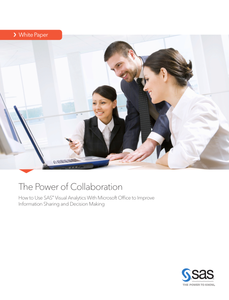 The Power of Collaboration: How to Use SAS Visual Analytics with Microsoft Office