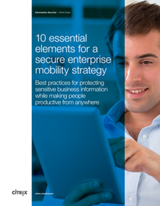 10 Essential Elements for a Secure Enterprise Mobility Strategy
