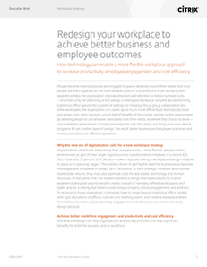 Redesign your workplace to achieve better business and employee outcomes