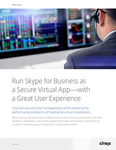 Run Skype for Business as a Secure Virtual App-with a Great User Experience