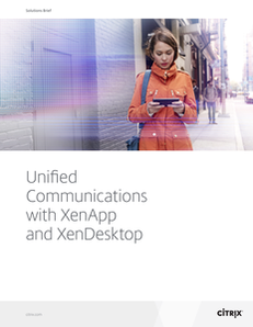 Unified Communications with XenApp and XenDesktop
