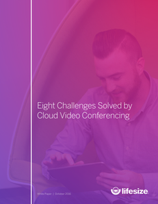 Eight IT Challenges Solved by Cloud Conferencing