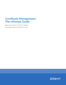 Certificate Management: The Ultimate Guide