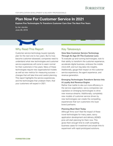 Forrester Report: Plan Now for Customer Service in 2021