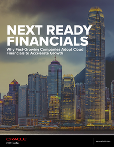 Next Ready Financials: Why Fast-Growing Companies Adopt Cloud Financials to Accelerate Growth