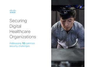 Securing Digital Healthcare Communities — Addressing 10 Common Security Challenges