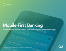 A Practical Guide for How Financial Institutions Can Win in a Mobile-First World