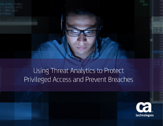Using Threat Analytics To Protect Privileged Access and Prevent Breaches