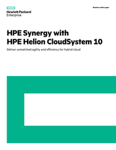 Unmatched Agility and Efficiency for Hybrid Cloud: HPE Helion CloudSystem 10
