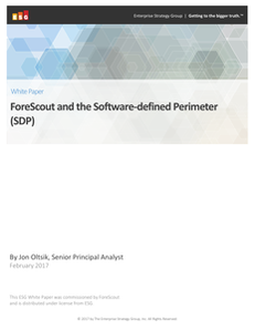 ESG: ForeScout and the Software-Defined Perimeter (SDP)