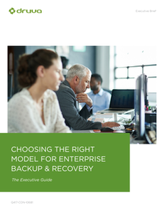 Choosing the Right Model for Enterprise Backup & Recovery