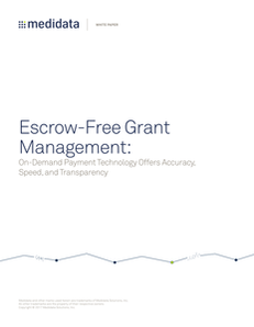 Escrow-Free Grant Management: On-Demand Payment Technology Offers Accuracy, Speed, and Transparency