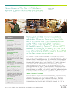 Seven Reasons why Cisco USC is Better for Your Business Than White-Box Servers