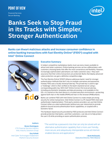 Banks Seek to Stop Fraud in its Tracks with Simpler Stronger Authentication Brief-For Distribution