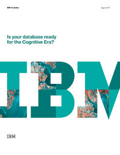 Is Your Database Ready for the Cognitive Era?