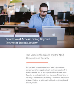 Conditional Access: Going Beyond Perimeter-Based Security