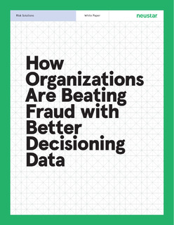 Organizations Are Beating Fraud with Better Decisioning Data
