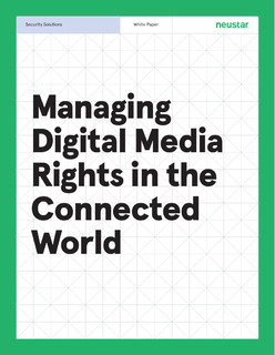 Managing Digital Media Rights in the Connected World