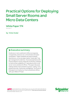 Practical Options for Deploying Small Server Rooms and Micro Data Centers