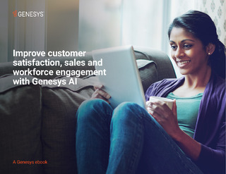 Improve Customer Satisfaction, Sales and Workforce Engagement with Genesys Blended AI