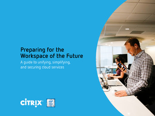Preparing for the Workspace of the Future