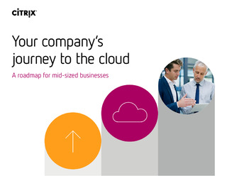 Your company's journey to the cloud. A road map for mid-sized businesses
