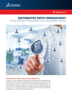 Using SOLIDWORKS® Manage to simplify complex data management