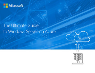 The Ultimate Guide to Windows Server on Azure