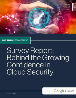Survey Report: Behind The Growing Confidence In Cloud Security