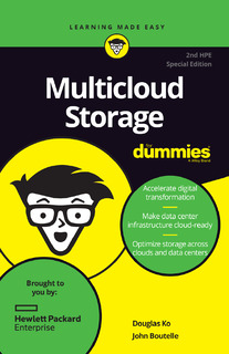 Multicloud Storage for Dummies – 2nd HPE Special Edition