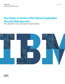 5 Steps to Achieve Risk-Based Application Security Management