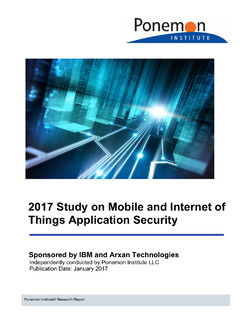Ponemon Institute's 2017 State of Mobile & IoT Application Security Study