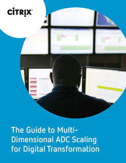 The Guide to Multi- Dimensional ADC Scaling for Digital Transformation