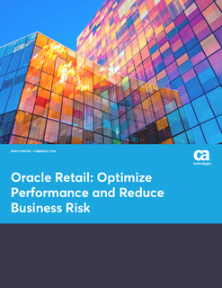 Oracle Retail: Optimize Performance and Reduce Business Risk