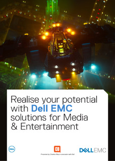 Realise your potential with Dell EMC solutions for Media & Entertainment