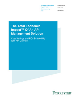 TEI Forrester Study: The Total Economic Impact™ of an API Management Solution with IBM API Connect